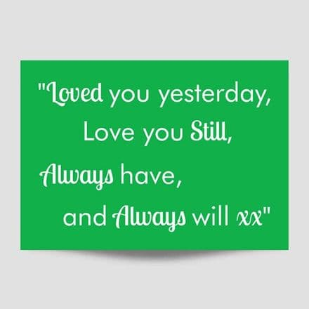 Loved You Yesterday Green Print