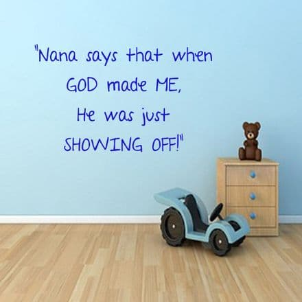 Nana Says When God Made Me Wall Sticker