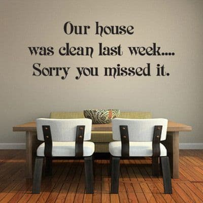 Our House Was Clean Last Week Wall Sticker