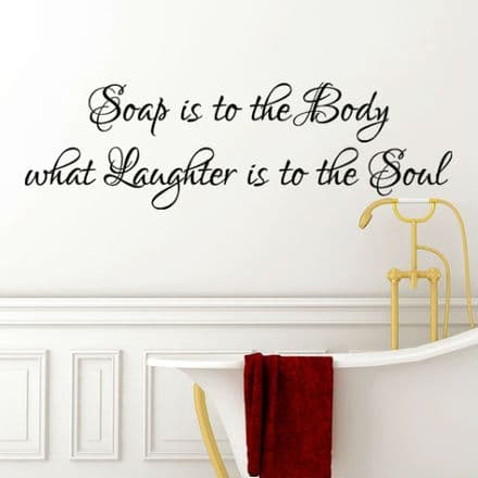 Soap Is To The Body Bathroom Wall Sticker