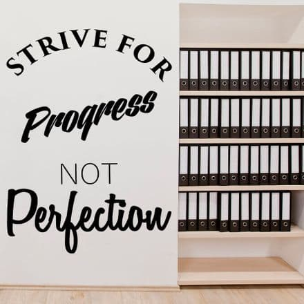 Strive For Progress Not Perfection Wall Sticker