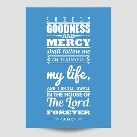 Surely Goodness And Mercy Shall Follow Me Blue Poster