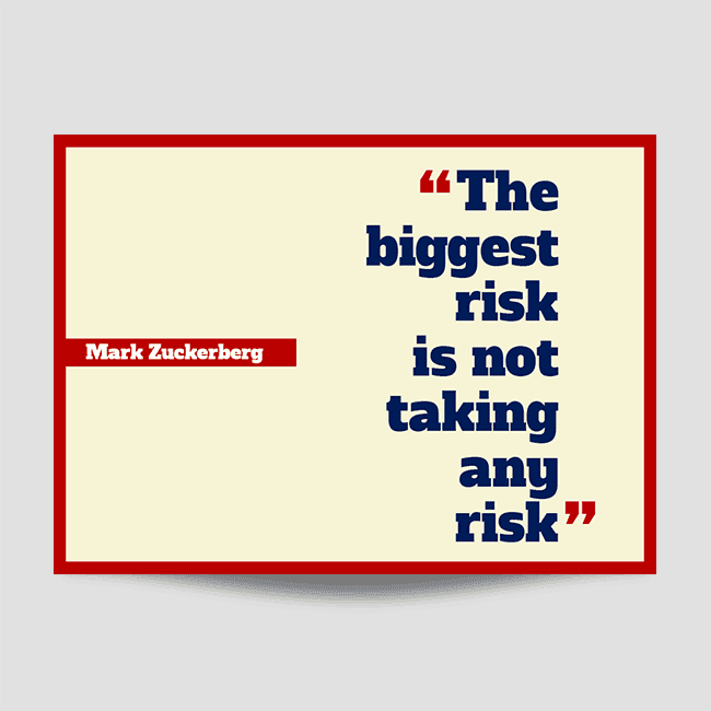 The Biggest Risk Wall Art