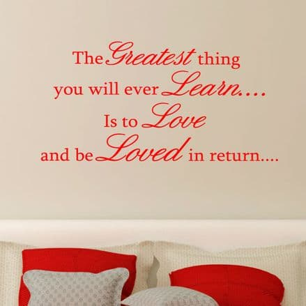 The Greatest Thing You Will Ever Learn Wall Sticker