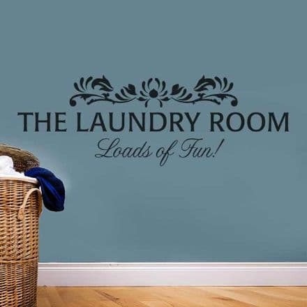 The Laundry Room Loads Of Fun Wall Sticker