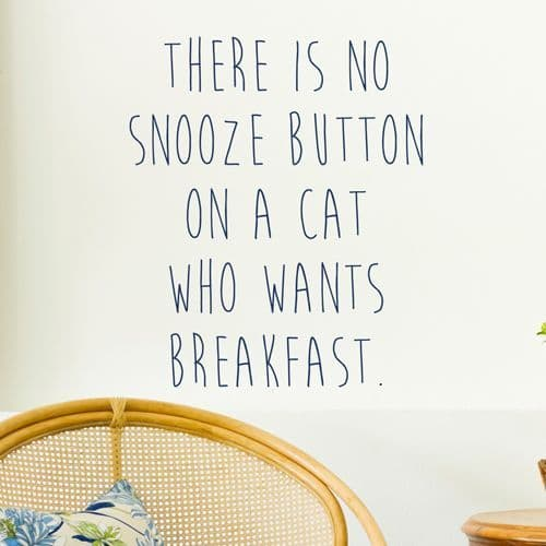 There Is No Snooze Button On A Cat Wall Sticker