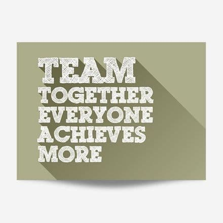 Together Everyone Achieves More Wall Art