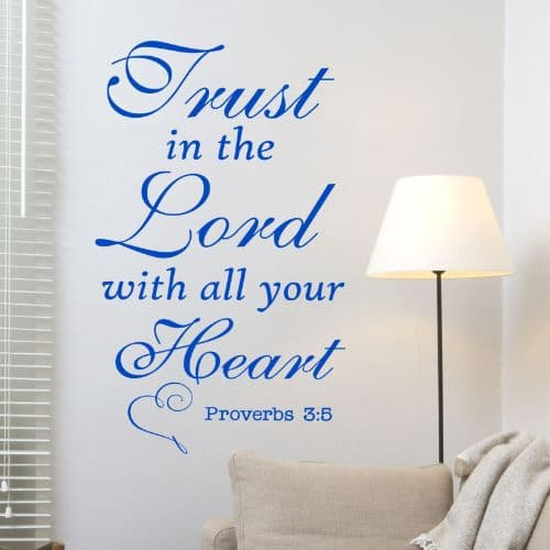 Trust In The Lord With All Your Heart Wall Sticker