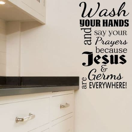 Wash Your Hands & Say Your Prayers Bathroom Wall Sticker