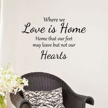 Where We Love Is Home Family Wall Sticker