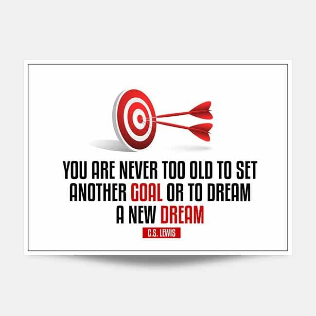 You Are Never Too Old Wall Art