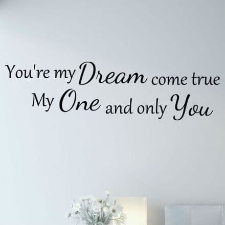 You're My Dream Come True Love Wall Sticker